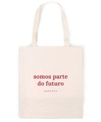 Ecobag Somos Parte do Futuro